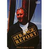 Strange Report - Most curious crime