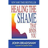 (Healing the Shame That Binds You (Expanded)) By Bradshaw, John (Author) Paperback on (10 , 2005)