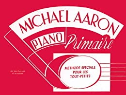 Méthode de piano par [Aaron, Michael]