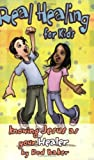 Real Healing for Kids: Knowing Jesus as Your Healer (Real Life (Harrison House)) by Rod Baker (2010-02-01)
