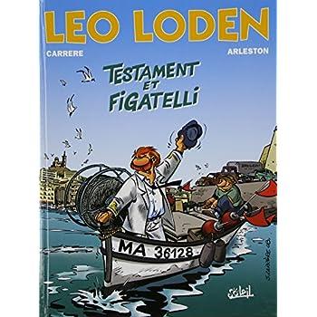 Léo Loden, tome 10. Testament et figatelli