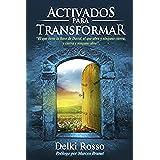 Activados para Transformar: Libro para Adoradores que danzan!