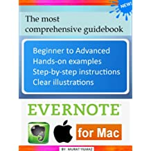 Evernote for Mac: The Most Comprehensive Guidebook (2013) (English Edition)