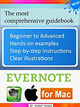 Evernote for Mac: The Most Comprehensive Guidebook (2013) (English Edition) par [Yilmaz, Murat]