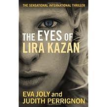 The Eyes of Lira Kazan by Eva Joly (2012-09-18)