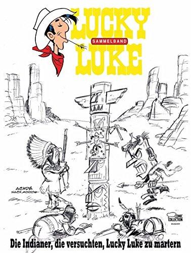 Die Indianer, die versuchten, Lucky Luke zu martern: Lucky Luke: Themenband II