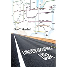 Underground: USA: Written by Geoff Marshall, 2014 Edition, Publisher: Lulu.com [Paperback]