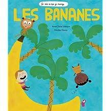 Je sais ce que je mange - Les bananes