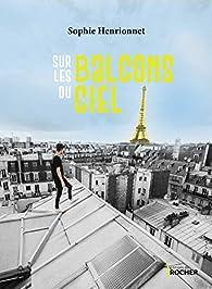 Sur les balcons du ciel par Sophie Henrionnet