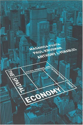 Spatial Economy: Cities, Regions and International Trade