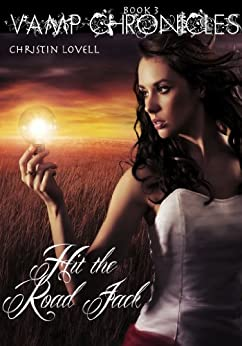 Hit the Road Jack (Vamp Chronicles Book 3) by [Lovell, Christin]