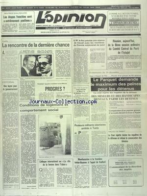 OPINION [No 9360] du 06/04/1991 - GOLFE - SADDAM HUSSEIN REPREND LE CONTROLE DU PAYS - MAITRE BOUCETTA RECOIT LES AMBASSADEURS DE L'URSS - MAROC ET FRANCE - LA VISITE DE DUMAS A RABAT - LE PR MOHAMED BELBACHIR LAUREAT DU PRIX IBN BADIS - LE REALISME DE L'ISLAM A TRAVERS LE JEUNE PAR LE PROF. BENCHEKROUN - CEREMONIE RELIGIEUSE A LA MOSQUEE MOULAY EL MEKKI A RABAT - CHRONIQUE DU RAMADAN - DISCOURS DE ABOU BAKR