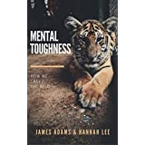 Mental Toughness: A CherryTree Style Book (mental strength,mental toughness for success,mind strength,mental toughness navy seal,mental fortitude,mental toughness training) (English Edition)