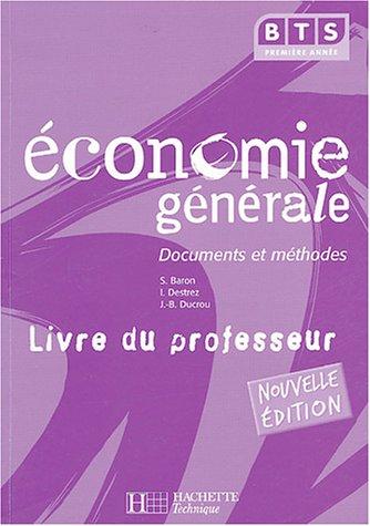 Economie générale BTS 1e année : Livre du professeur
