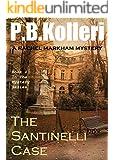The Santinelli Case (Rachel Markham Mystery Series Book 4)