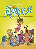 Telecharger Livres Les Familius Soyez sages Tome 2 (PDF,EPUB,MOBI) gratuits en Francaise