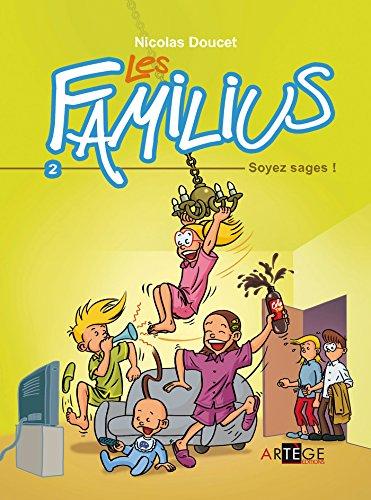 Les Familius, Soyez sages !: Tome 2