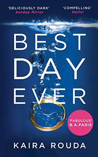 Best Day Ever: A gripping psychological thriller with a twist you won't see coming! (English Edition)