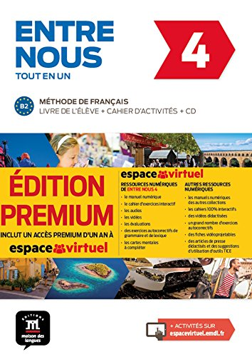 Entre Nous 4 Edicion Premium: Tout en un Premium