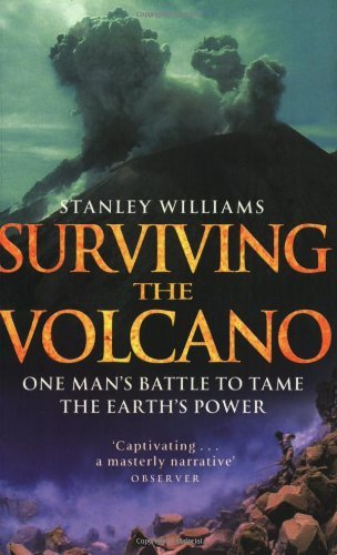 Surviving the Volcano by Stanley Williams (2002-08-15) par Stanley Williams