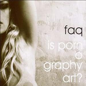 Is Pornography Art?