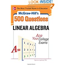McGraw-Hill's 500 College Linear Algebra Questions to Know by Test Day (Mcgraw-Hill's 500 Questions)