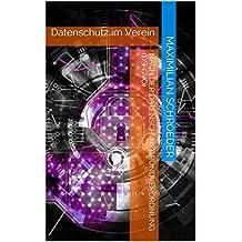 Datenschutz im Verein nach der Datenschutzgrundverordnung (DS-GVO)