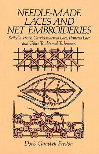 Gestickte Crochet Lace (Needle-made Laces and Net Embroideries (Dover Knitting, Crochet, Tatting, Lace))