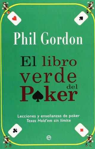 Libro verde del poker, el por Phil Gordon