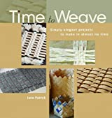 Time to Weave by Jane Patrick (2006-09-01)