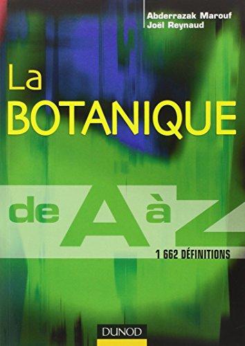 La botanique de A à Z - 1 662 définitions