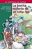 Libros PDF La bonita historia de un nino feo La mochila de Astor Serie roja (PDF y EPUB) Descargar Libros Gratis