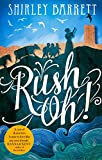 Front cover for the book Rush Oh! by Shirley Barrett