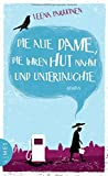 'Die alte Dame, die ihren Hut nahm und untertauchte: Roman' von Leena Parkkinen