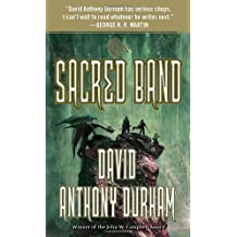 The Sacred Band: The Acacia Trilogy, Book Three by David Anthony Durham (2012-01-31)