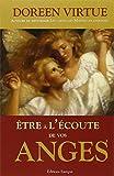 Telecharger Livres Etre a l ecoute de vos anges (PDF,EPUB,MOBI) gratuits en Francaise