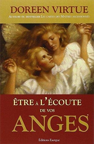 Être à l'écoute de vos anges par Doreen Virtue
