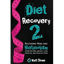 Diet Recovery 2 by Matt Stone (2013-05-21)