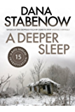 A Deeper Sleep (A Kate Shugak Investigation Book 15)