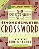 SIMON & SCHUSTER CROSSWORD PUZZLE BOOK #211: Simon & Schuster, the original Crossword Puzzle Publisher (Simon & Schuster Crossword Puzzle Books) by John M. Samson (1999-10-01)