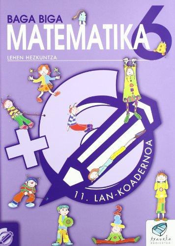 Txanela 6 - Matematika 6. Lan-koadernoa 11 - 9788497831246