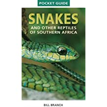 Snakes and Reptiles of Southern Africa: Snakes and Reptiles of Southern Africa (Pocket Guide)