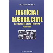 Justicia I Guerra Civil (Base Històrica)