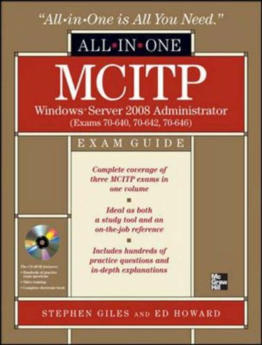 MCITP Windows Server 2008 Administrator All-in-One Exam Guide (Exams 70-640, 70-642, 70-646) por Stephen Giles