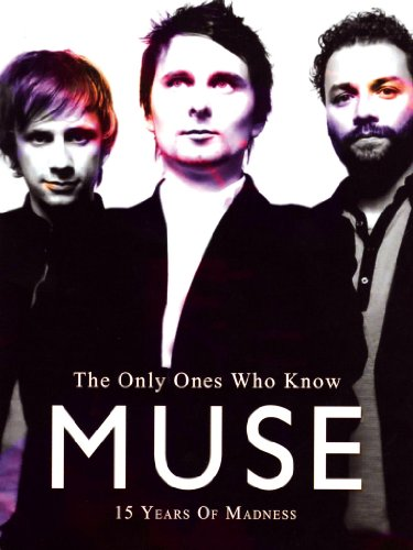 Muse - The only ones who know - 15 years of madness