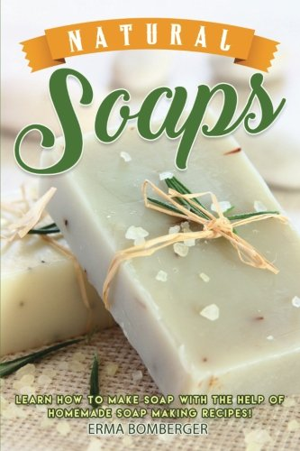 natural-soaps-learn-how-to-make-soap-with-the-help-of-homemade-soap-making-recipes