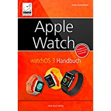 Apple Watch: watchOS 3 Handbuch