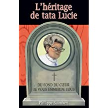 L'héritage de tata Lucie (French Edition)