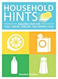 Household Hints: Amazing Uses for Salt, Lemons, Vinegar and Baking Soda