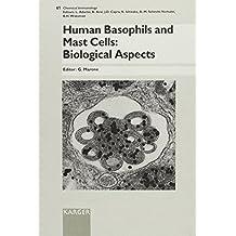 Human Basophils and Mast Cells: Biological Aspects.: Human Basophils and Mast Cells - Biological Aspects v. 61 (Chemical Immunology and Allergy)